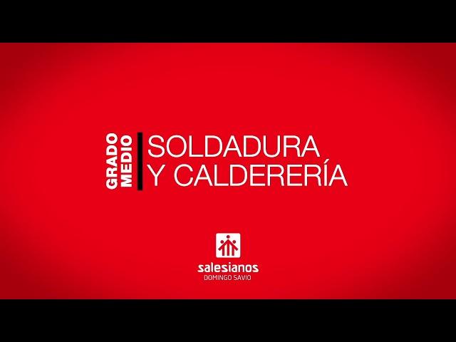 Vídeo Soldadura y Calderería