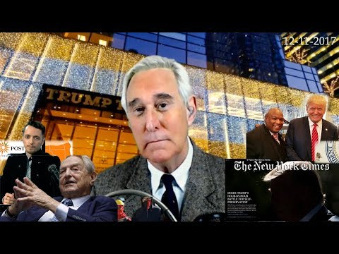 Roger Stone Discusses Trump, New York Times Story, George Soros, Current Events 12/11/2017