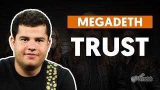 TRUST - Megadeth (aula de guitarra)