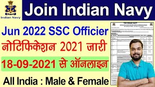 Join Indian Navy SSC Officer Recruitment 2021   Navy SSC Officer Vacancy 2021 Form for Batch 2022