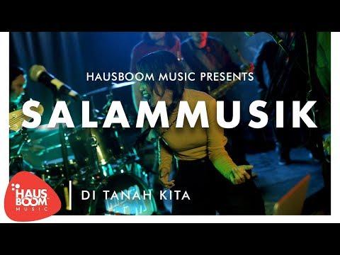 SALAMMUSIK | Di Tanah Kita Live on Hausboom Music