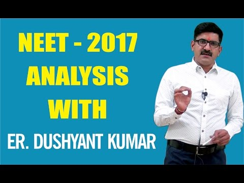 NEET- 2017 Analysis & What to Do Next