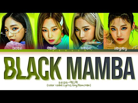 aespa 'Black Mamba' Lyrics (에스파 Black Mamba 가사) (Color Coded Lyrics)