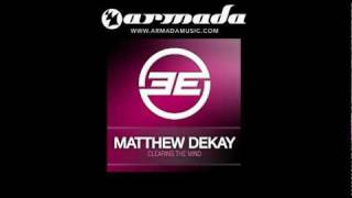 Matthew Dekay - Clearing The Mind (Original Mix) (ELEL034)