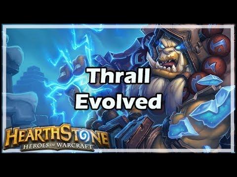 [Hearthstone] Thrall Evolved