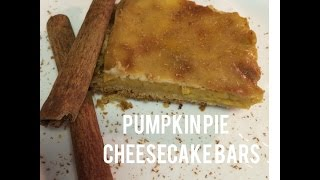 Pumpkin Pie Cheesecake Bars ~ Dollar Tree Gourmet