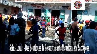 Saint Louis du Sénégal     Des Boutiques de Ressortissants Mauritaniens Saccagées