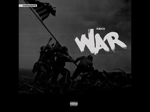 "P.Rico ""War"" (EXCLUSIVE HQ SONG)"