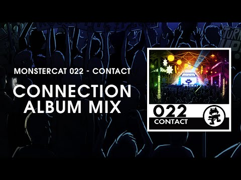 Monstercat 022 - Contact (Connection Album Mix) [1 Hour of Electronic Music]