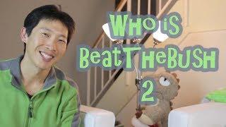 Who is BeatTheBush 2