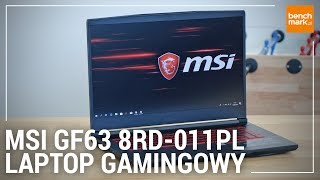 MSI GF63 8RD-011PL - recenzja laptopa gamingowego