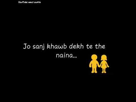 Naina Jo Sanjh Khwab Dekhte The Naina Song Status   Whatsapp Status