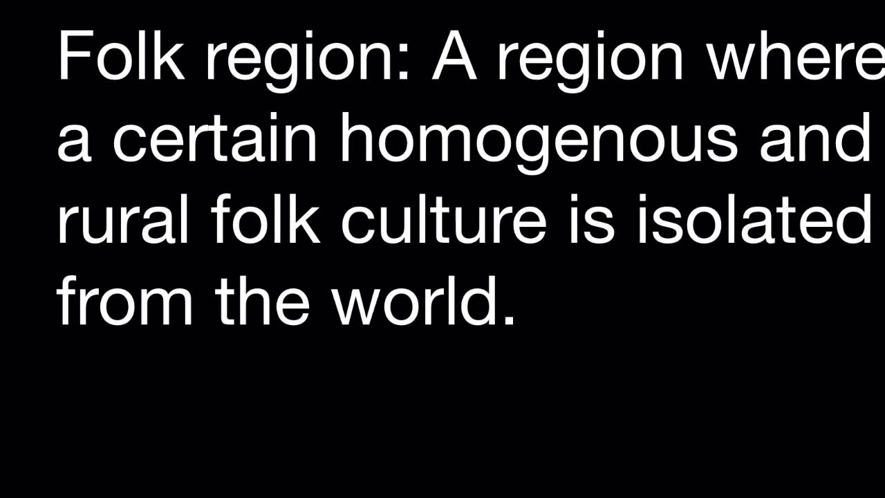 Examples Of Folk Cultures And Regions Youtube
