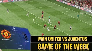 [TTB] PES 2019 - Man United vs Juventus (Realistic Mods) - Champions League Game of the Week!