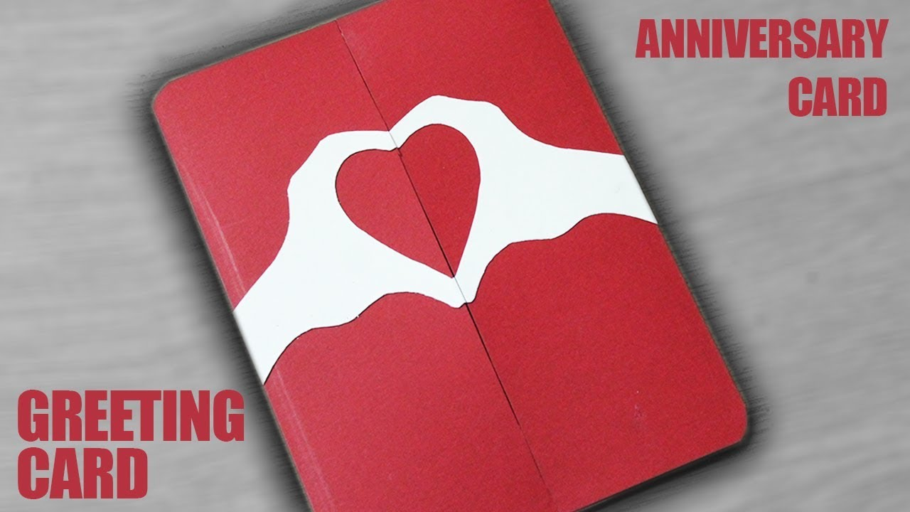 How To Make A Greeting Card For Anniversary Diy