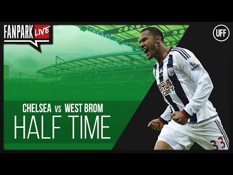 Chelsea Vs West Brom - Half Time Phone In - FanPark Live