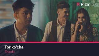 Ziyoda - Tor ko'cha (Official Music Video)