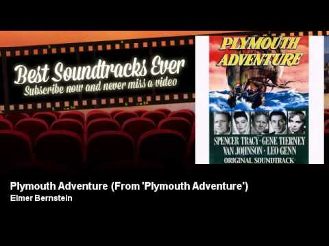 Miklós Rózsa - Plymouth Adventure - From 'Plymouth Adventure' - Best Soundtracks Ever