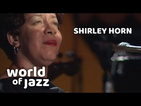 Shirley Horn Trio - A Song For You - 12 July 1982 • World of Jazz mp3