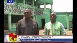 Police raid hotel used by kidnappers in Anambra
