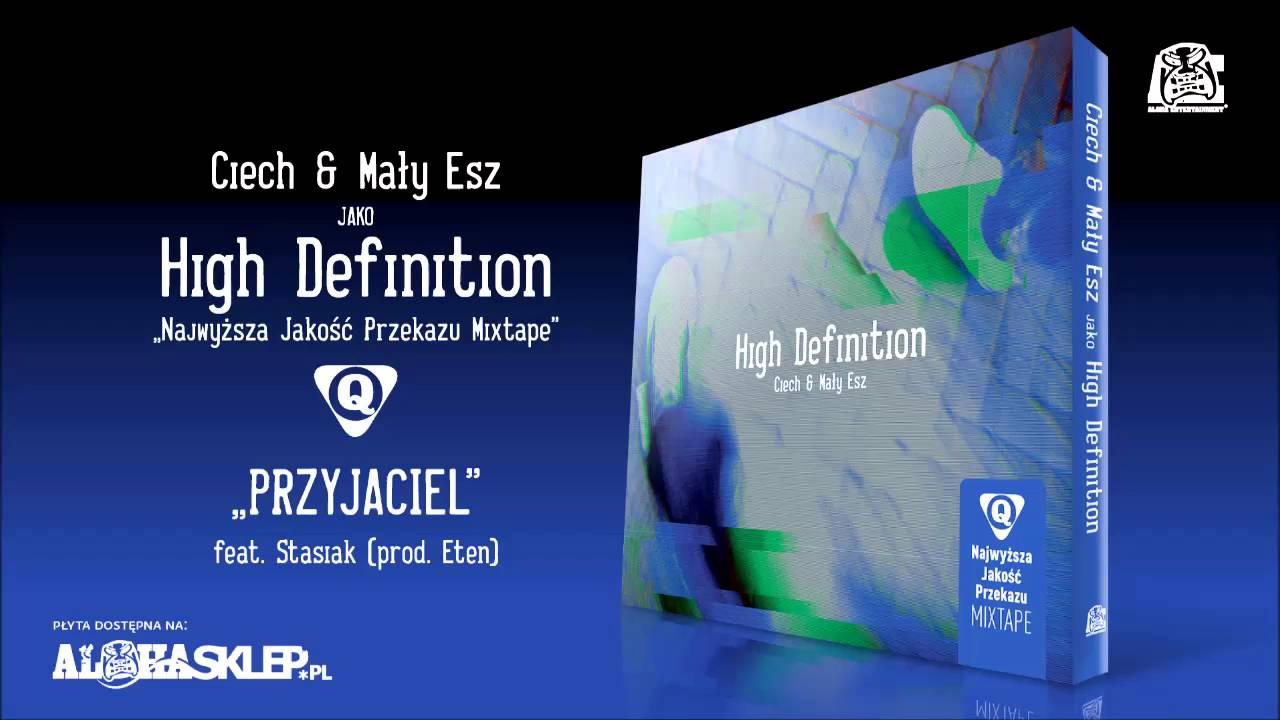 Ciech & Mały Esz jako High Definition - Przyjaciel feat. Stasiak (prod. Eten)