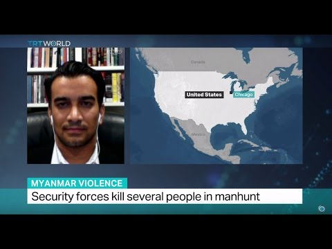 Myanmar Violence: Security forces kill several people in manhunt, Azeem Ibrahim weighs in