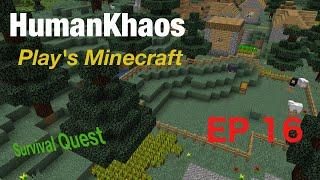 HumanKhaos Plays Minecraft - EP 16 - Live Stream