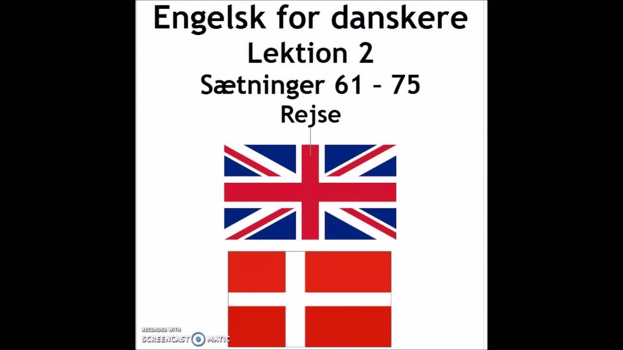 Engelsk lek. 2 sætninger 61 - 75
