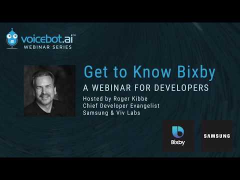 Get to Know Bixby - A Webinar for Developers - Voicebot ai