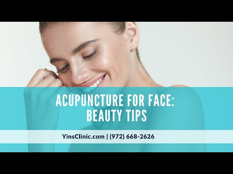 Acupuncture for Face: Beauty Tips Frisco TX– Yin's Acupuncture & Integrated Medicine (972) 668-2626
