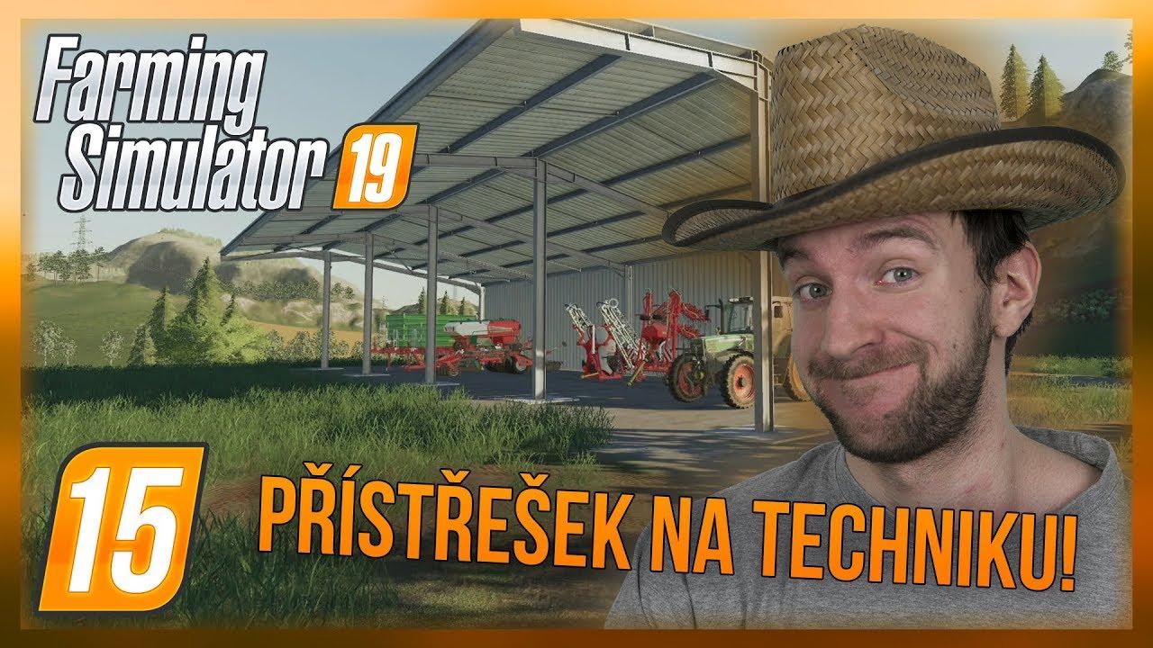 PŘÍSTŘEŠEK NA TECHNIKU! | Farming Simulator 19 #15