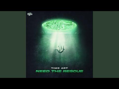 Need The Rescue (Original Mix)