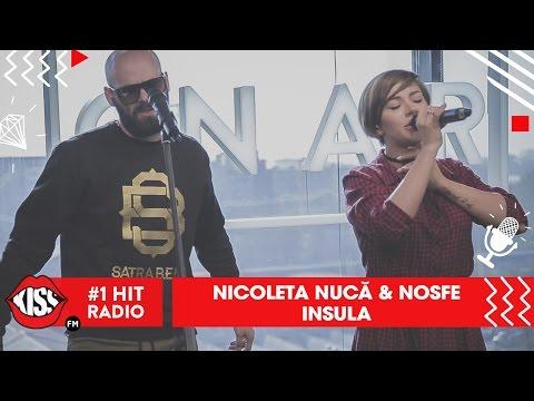 Nicoleta Nucă feat. Nosfe - Insula (Live @ Kiss FM)