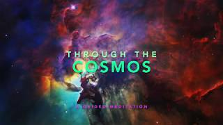 Through the Cosmos; A Guided Meditation Sound Journey; CE-5 Contact; Solfeggio Tuning Forks