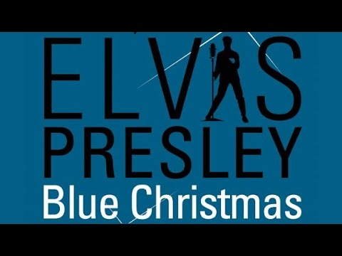 elvis presley blue christmas full album original sound - Blue Christmas By Elvis Presley