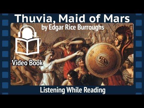 Thuvia, Maid of Mars Edgar Rice Burroughs, Complete Fourth Barsoom installment, unabridged Audiobook