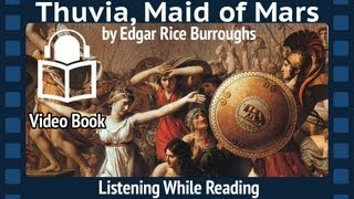 Thuvia, Maid of Mars Edgar Rice Burroughs, Complete Fourth Barsoom installment, unabridged Audiobook