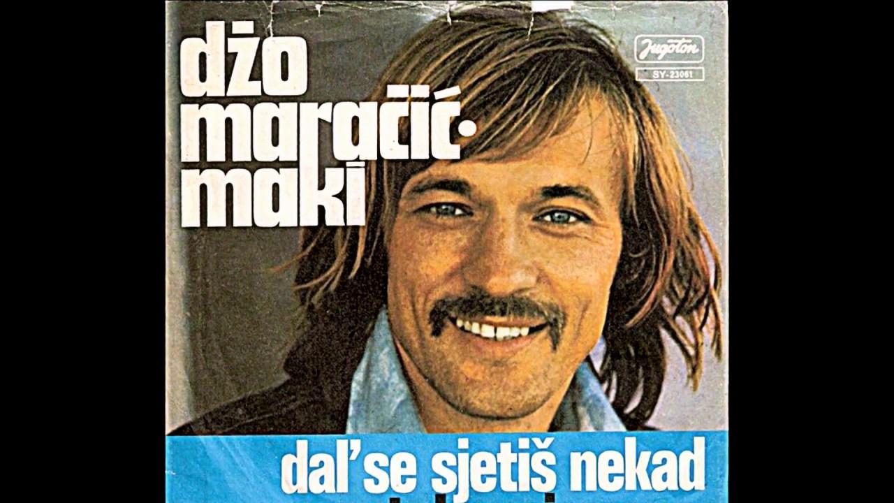 Džo Maračić Džo Maračić - Maki Zlato Moje - Tako Si Lijepa