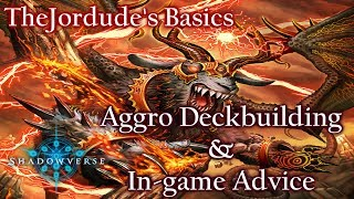 TheJordude's Basics | Aggro Deckbuilding & In-Game Tips 【Shadowverse】