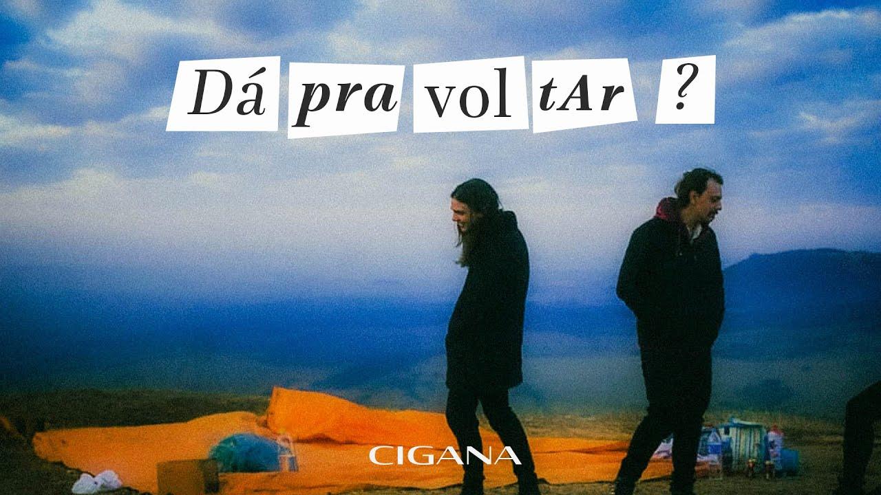 Cigana - Dá Pra Voltar? (Lyric Vídeo)