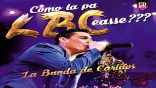 7- Sexo, sudor y calor - La Banda de Carlitos | Como Ta Pa LBCeasse???