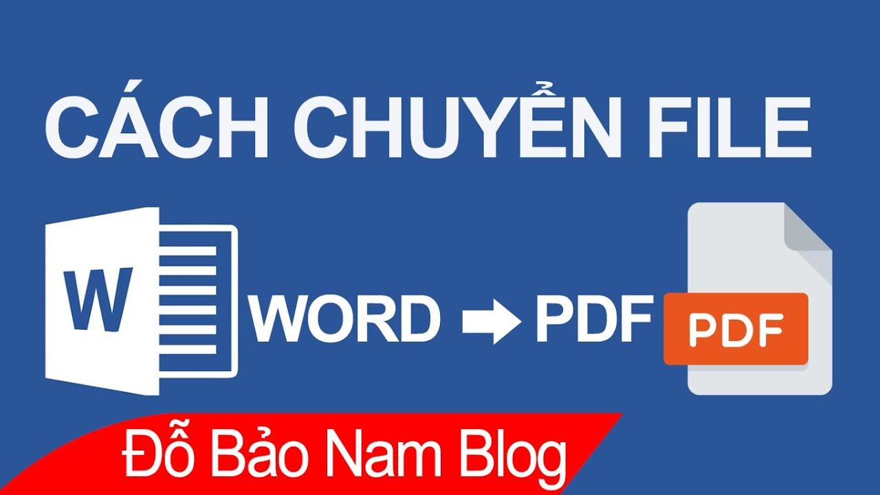 Cách chuyển Word sang PDF, chuyển từ file Word sang PDF không lỗi font