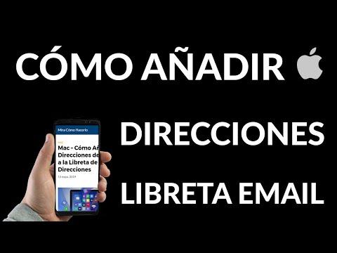 Cómo Añadir Direcciones de Email a Libreta de Direcciones de Mac