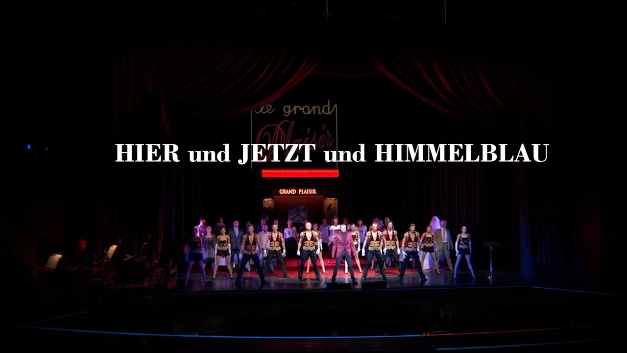 Hier und Jetzt und Himmelblau - Eine Revue