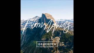 Download Generdyn - From Nothing (feat. Echo Of Empires) | Full Album