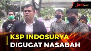 Kasus Gagal Bayar KSP Indosurya, Nasabah Minta Dana Dikembalikan - JPNN.com