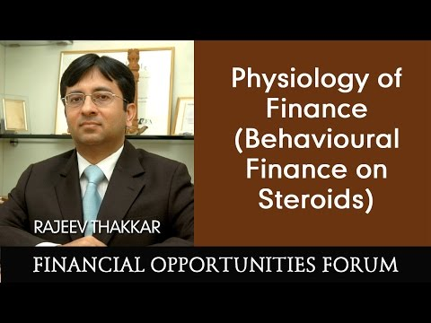 Physiology of Finance (Behavioural Finance on Steroids)