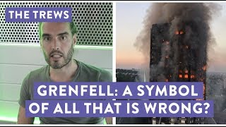 Grenfell: A Symbol Of All That Is Wrong? Russell Brand The Trews (E427)