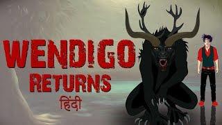 WENDIGO RETURNS - Horror Stories Animated