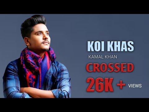 Koi Khas Door Ho Gya Kamal Khan Lyrical Video